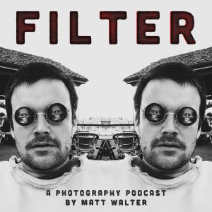 Filter Photography Podcast